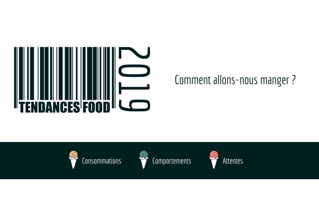 Tendances Food 2019 : Comment allons-nous manger ?